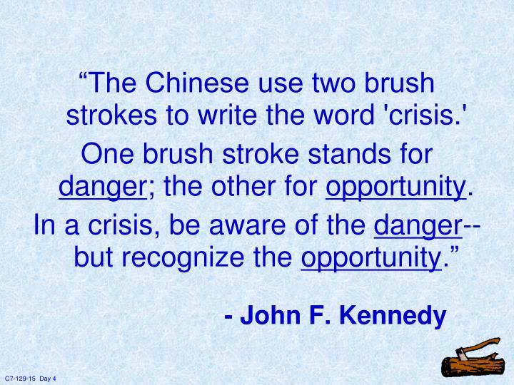 - John F. Kennedy