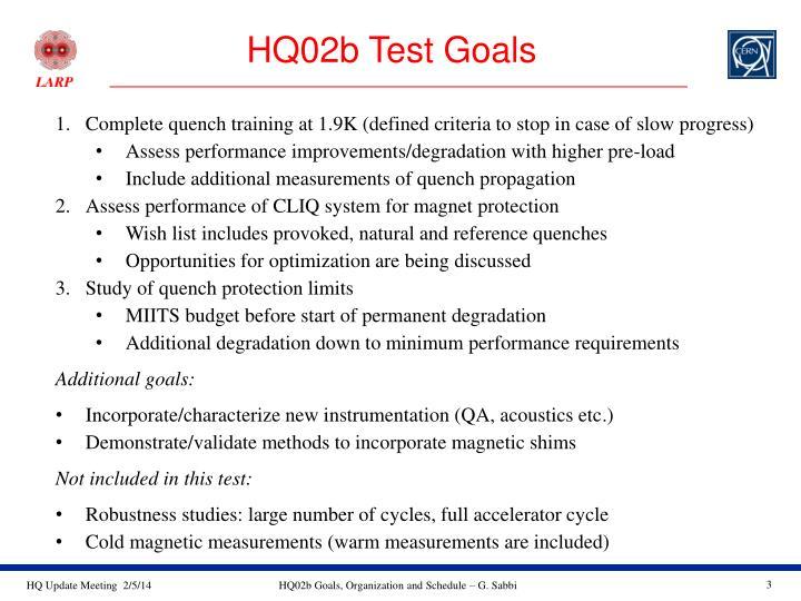 HQ02b Test Goals