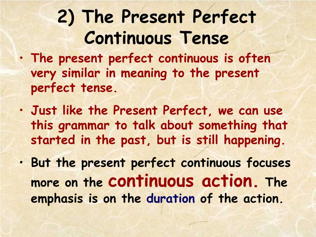 PPT - the Present Perfect vs  the Present Perfect Continuous