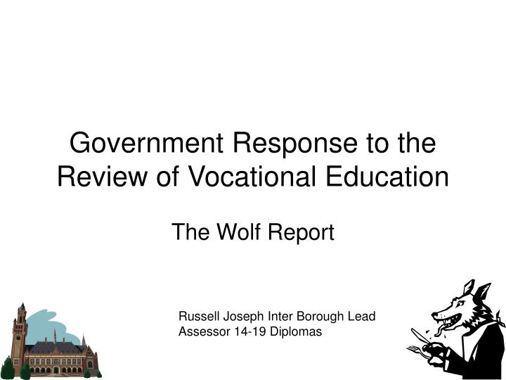 government response to the review of vocational education n.