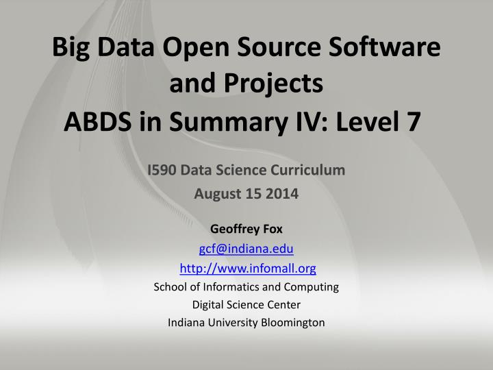 big data open source software and projects abds in summary iv level 7 n.