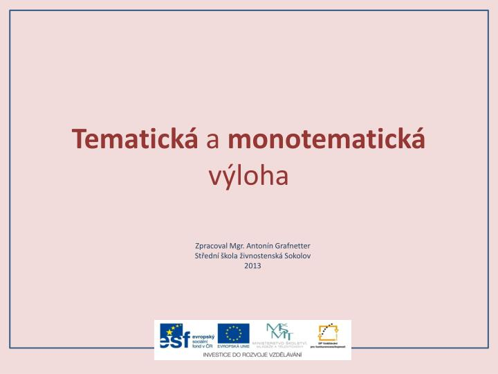 tematick a monotematick v loha n.