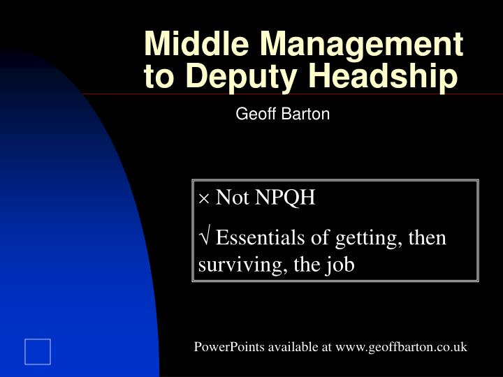 middle management to deputy headship n.