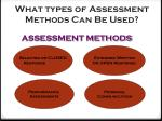 what types of assessment methods can be used