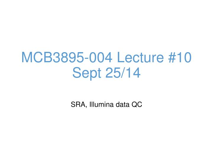 mcb3895 004 lecture 10 sept 25 14 n.