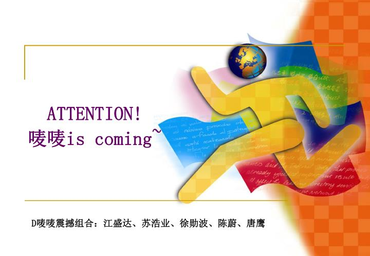 attention is coming n.