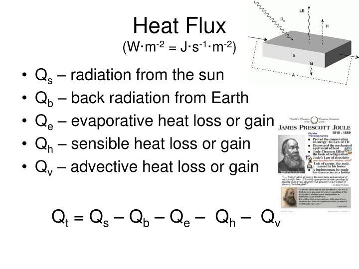 Heat flux w m 2 j s 1 m 2