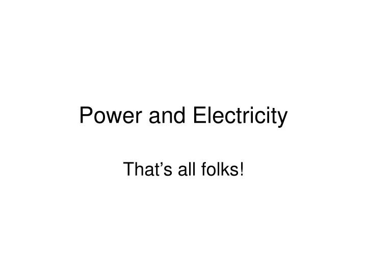 power and electricity n.