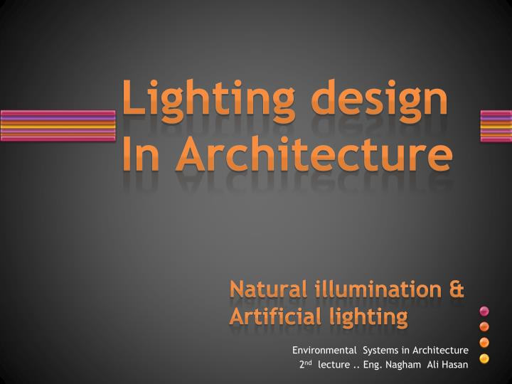Super Ppt Lighting Design In Architecture Powerpoint Home Interior And Landscaping Spoatsignezvosmurscom