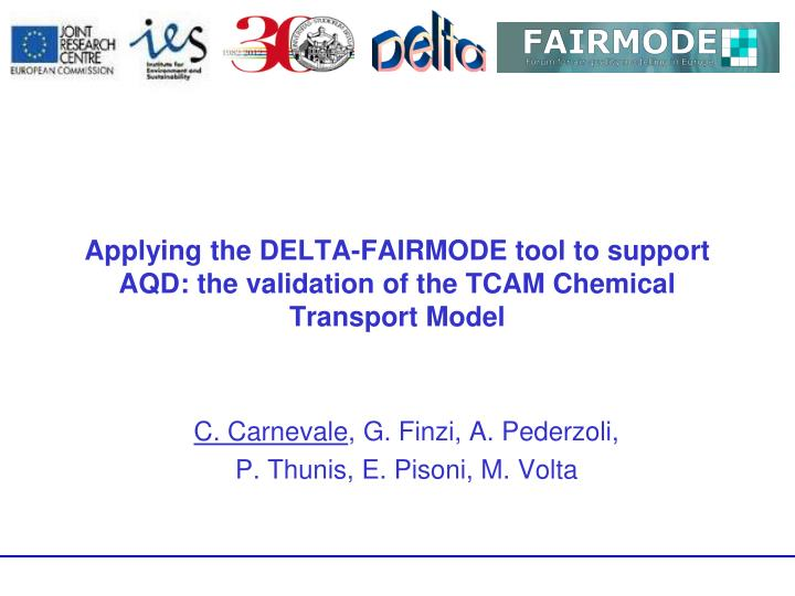 applying the delta fairmode tool to support aqd the validation of the tcam chemical transport model n.