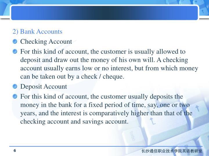 2) Bank Accounts
