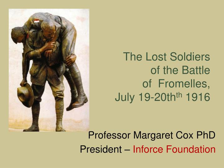 the lost soldiers of the battle of fromelles july 19 20th th 1916 n.