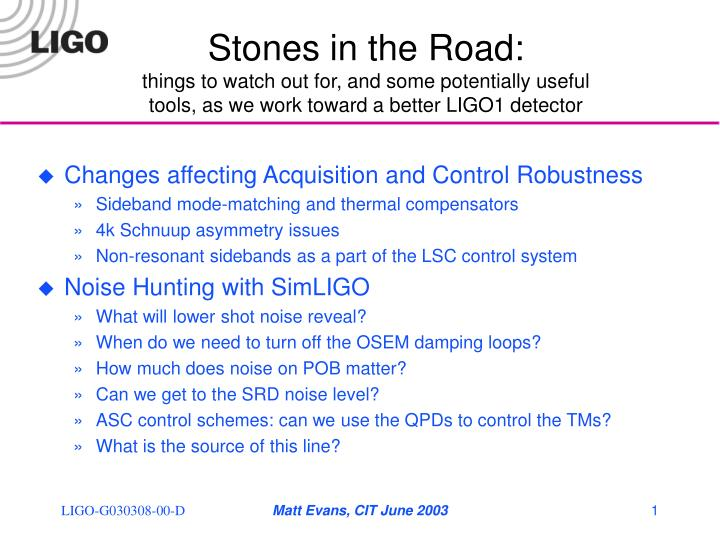 Stones in the Road:
