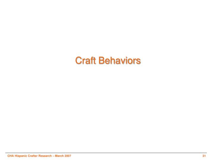 Craft Behaviors