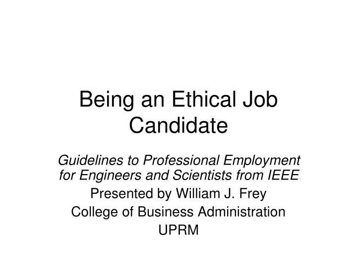 being an ethical job candidate n.