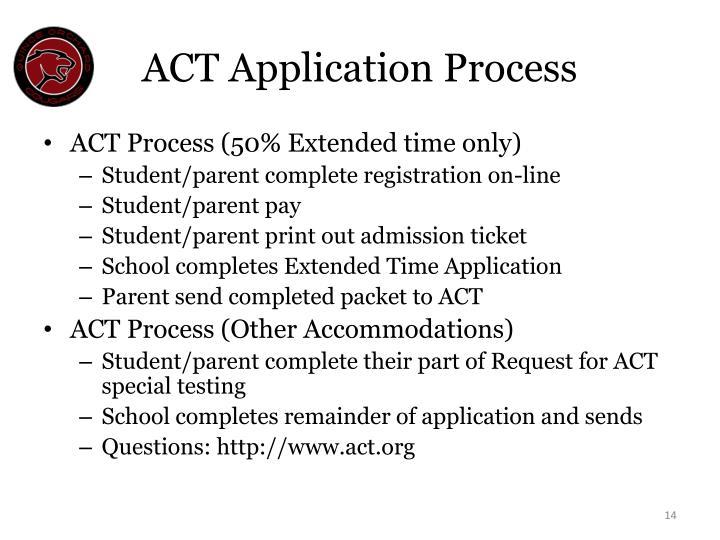 ACT Application Process