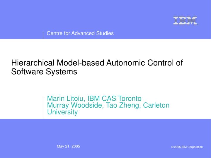 hierarchical model based autonomic control of software systems n.