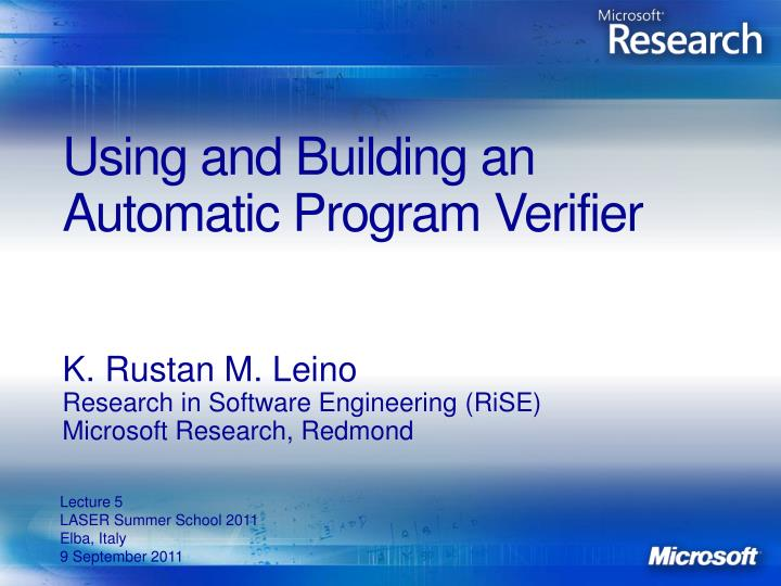 using and building an automatic program verifier n.