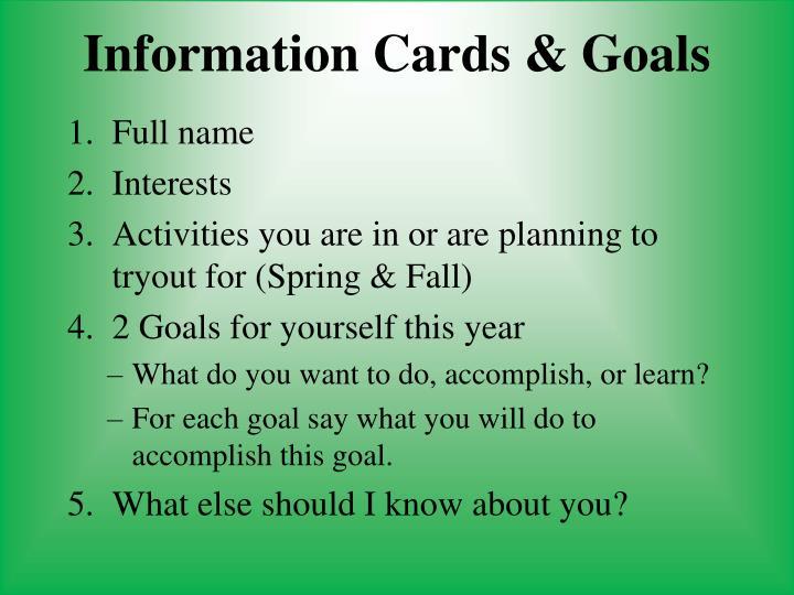 Information Cards & Goals