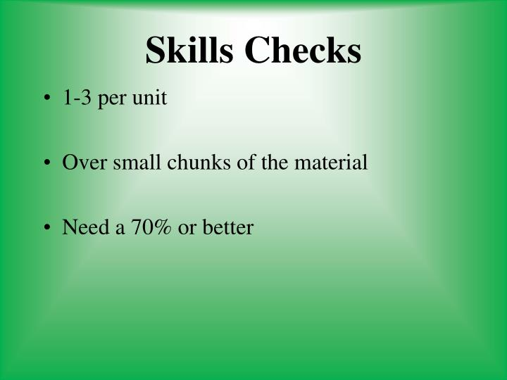 Skills Checks