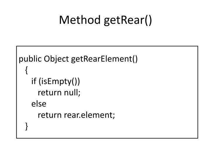 Method getRear()