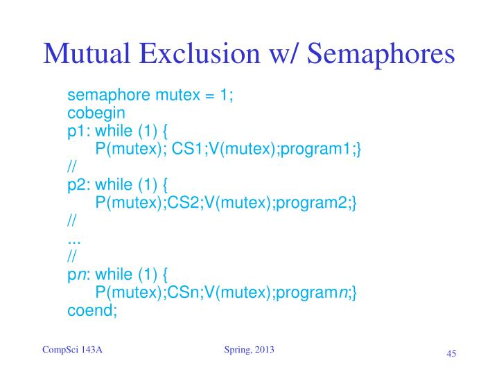 Mutual Exclusion w/ Semaphores