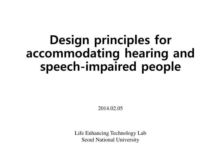 design principles for accommodating hearing and speech impaired people n.