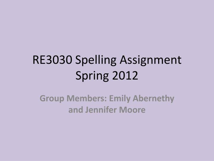 re3030 spelling assignment spring 2012 n.