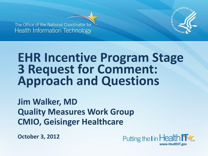 ehr incentive program stage 3 request for comment approach and questions n.
