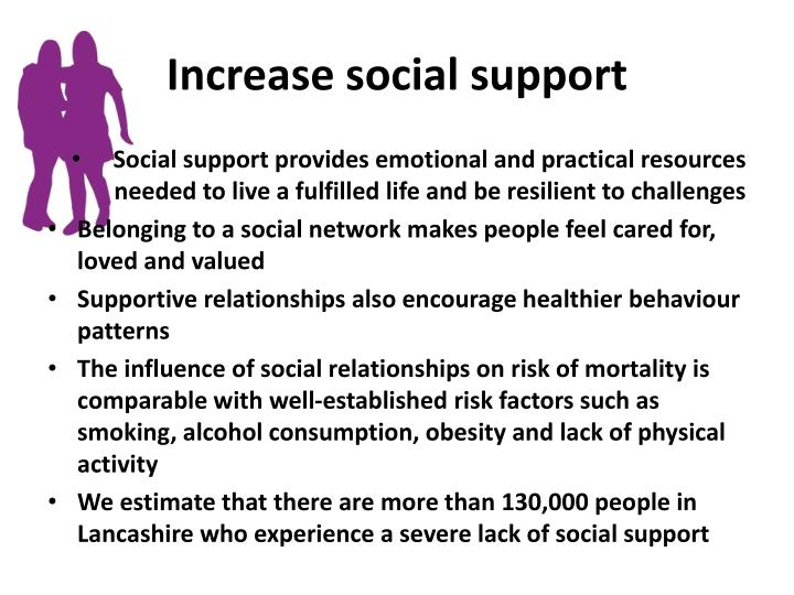 Increase social support