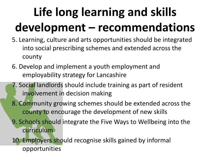 Life long learning and skills development – recommendations