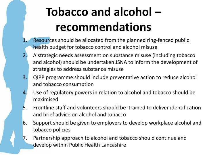 Tobacco and alcohol – recommendations