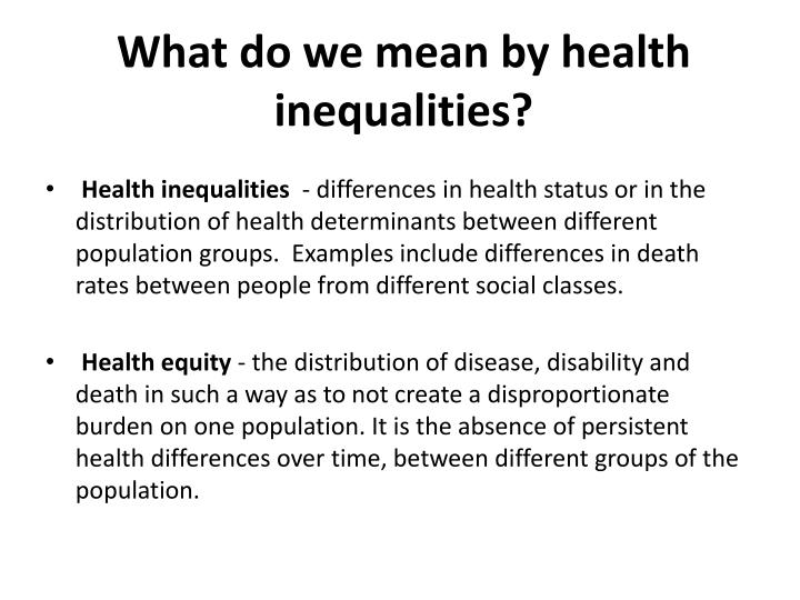 What do we mean by health inequalities?