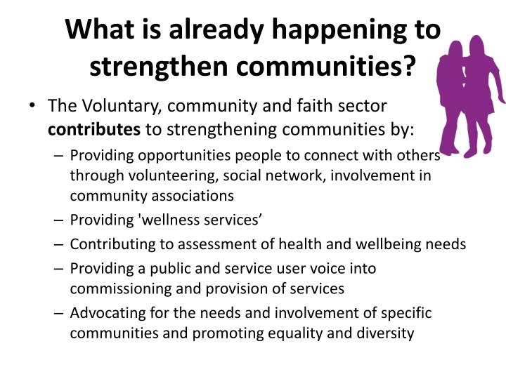 What is already happening to strengthen communities?