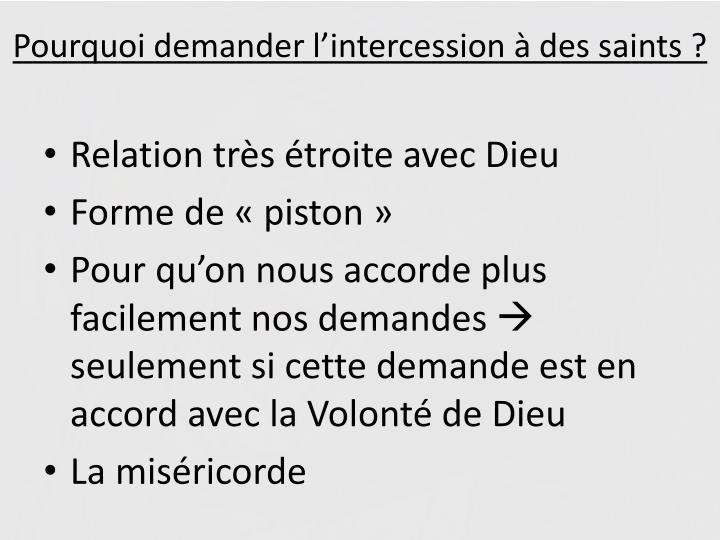 Pourquoi demander l'intercession à des saints ?