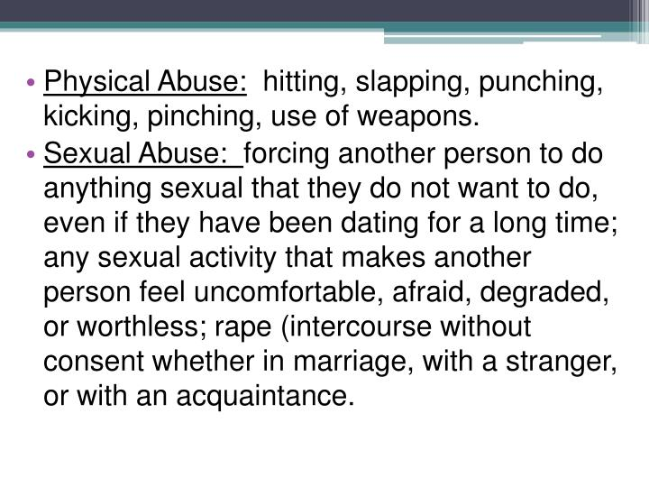 Physical Abuse: