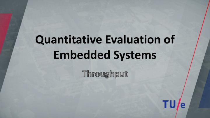 quantitative evaluation of embedded systems n.