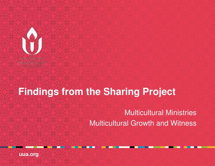 findings from the sharing project n.