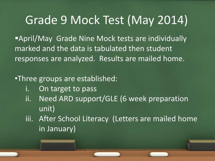 Grade 9 Mock Test (May 2014)