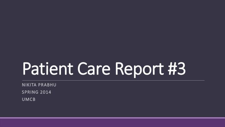 patient care report 3 n.