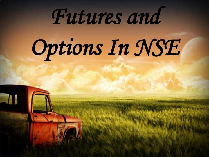 futures and options in nse n.