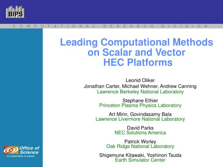 leading computational methods on scalar and vector hec platforms n.