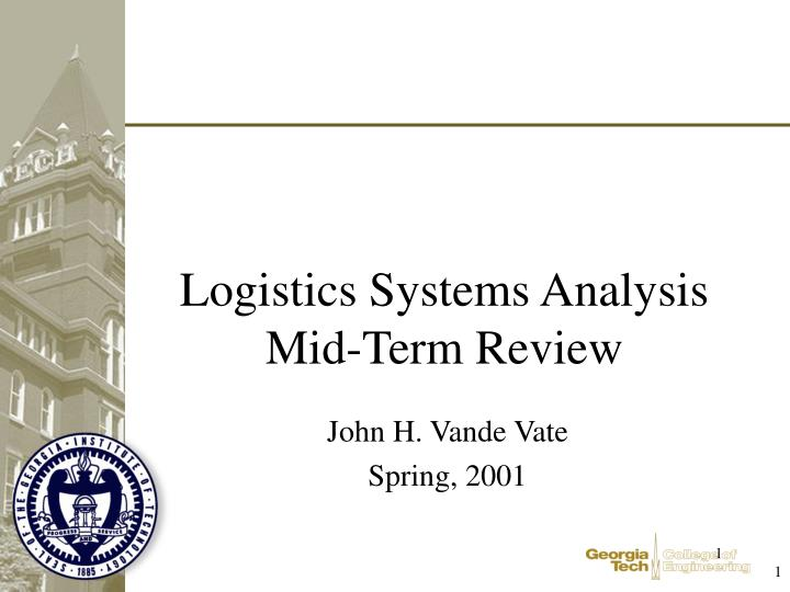 logistics systems analysis mid term review n.