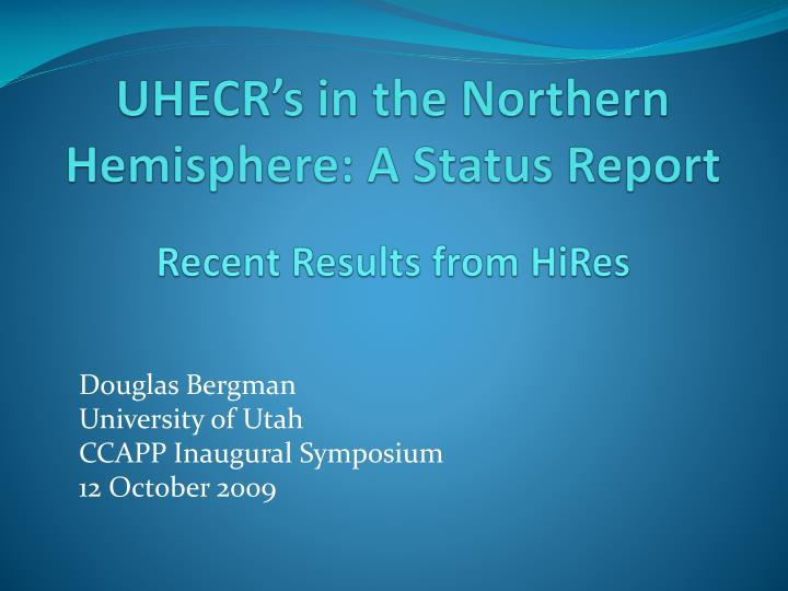 uhecr s in the northern hemisphere a status report n.