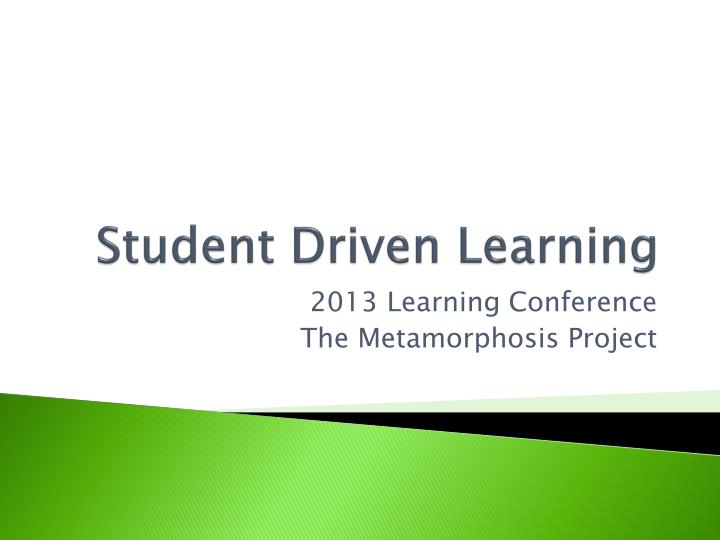 student driven learning n.