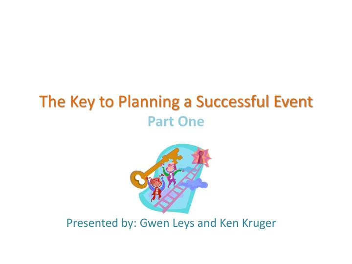 the key to planning a successful event part one n.