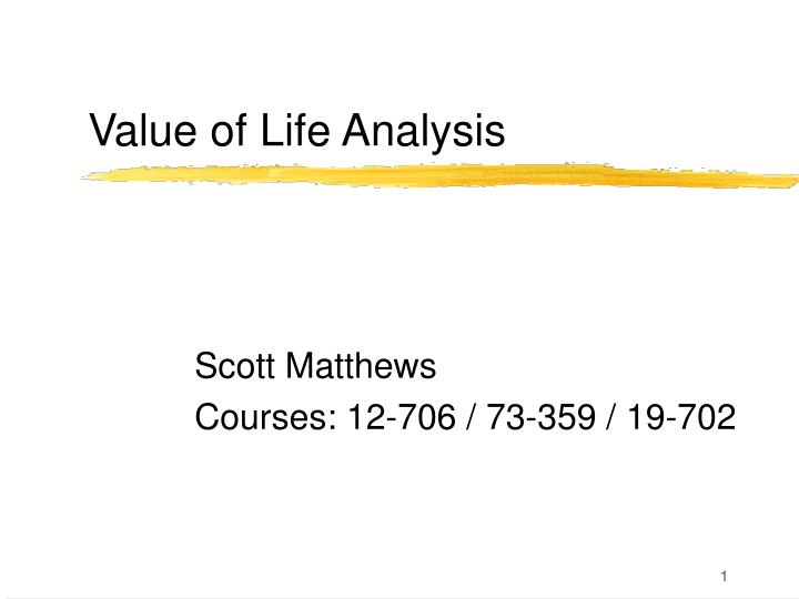 value of life analysis n.