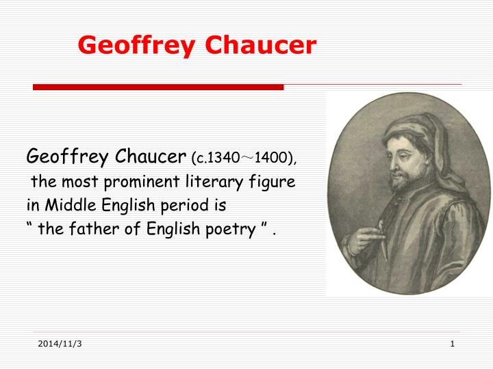 a biography of geoffrey chaucer the father of english literature
