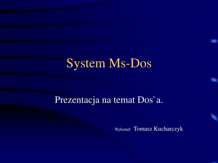 System ms dos
