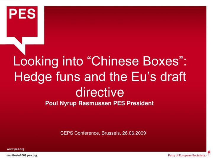 looking into chinese boxes hedge funs and the eu s draft directive n.